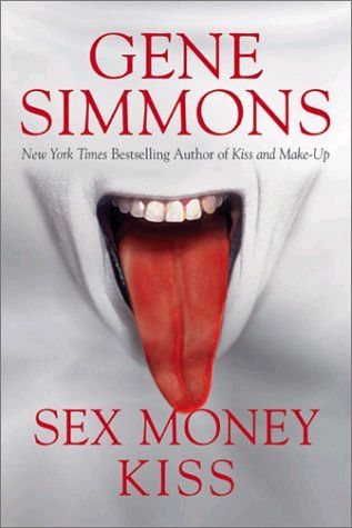 Sex, Money and KISS Book Cover